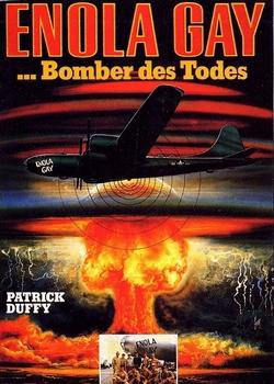 Энола Гей: Человек, миссия, атомная бомба / Enola Gay: The Men, the Mission, the Atomic Bomb