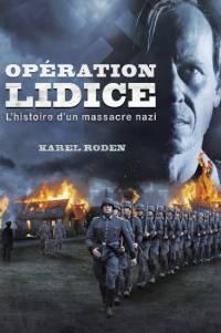Лидице / Lidice (Fall of the Innocent)