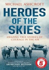Воздушные асы войны / Heroes of the Skies (2013)