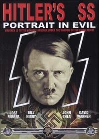 СС Гитлера: Портрет зла / Hitler's S.S. Portrait in Evil