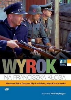 Приговор Франтишеку Клосу / Wyrok na Franciszka Kłosa (2000)