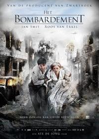 Бомбёжка / Het Bombardement