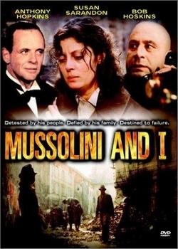 Муссолини и я / Mussolini and I