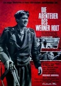 Приключения Вернера Хольта / Die Abenteuer des Werner Holt