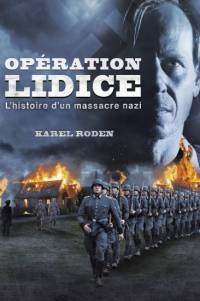 Лидице / Lidice (Fall of the Innocent)