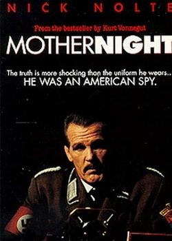 Мать-ночь / Mother Night