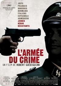 Армия преступников / L'armée du crime