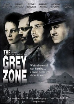 Серая зона / The Grey Zone