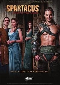 Спартак: Боги арены / Spartacus: Gods of the Arena | сериал (2011)