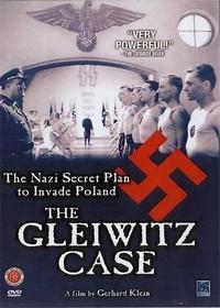 Происшествие в Гляйвице / Der Fall Gleiwitz