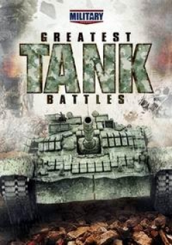 Великие танковые сражения / Greatest Tank Battles