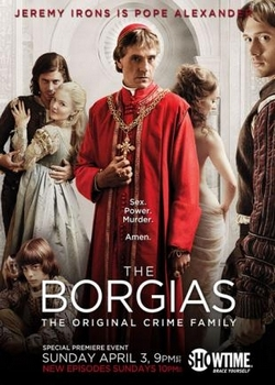 Борджиа / The Borgias (2011)